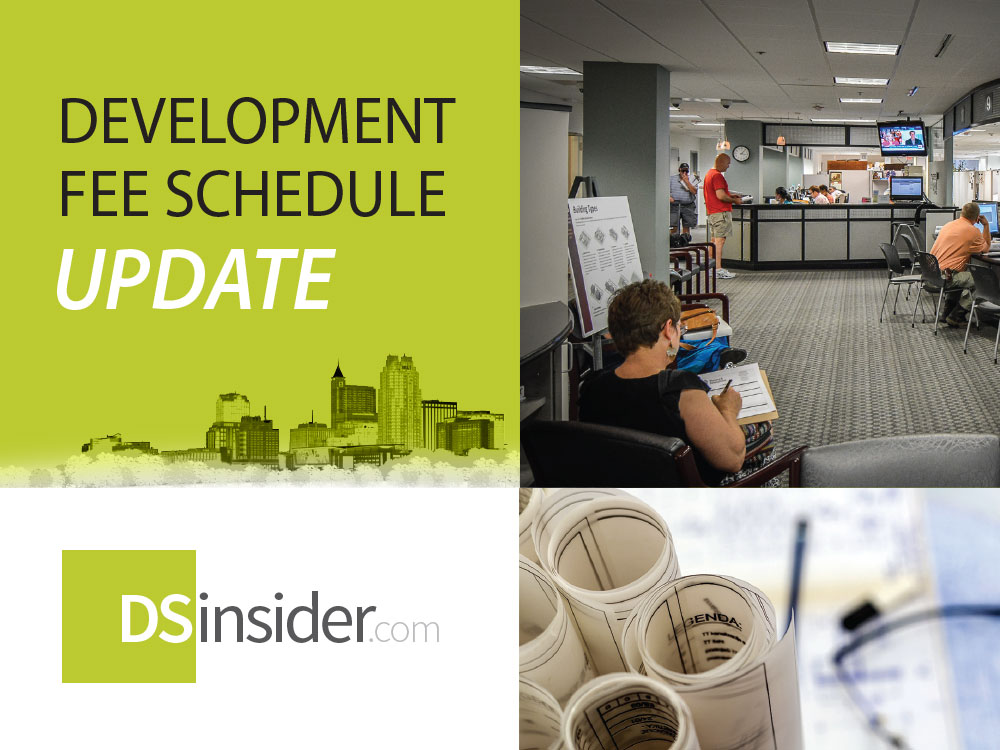 New Development Fee Schedule Takes Effect July 4th